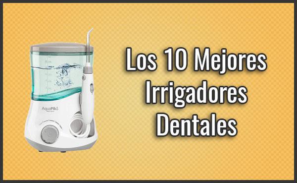 mejor-irrigador-dental-bucales