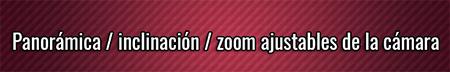 Panorámica inclinación zoom ajustables de la cámara
