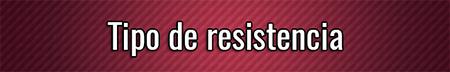 Tipo de resistencia
