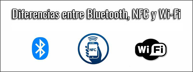 diferencias-bluetooth-nfc-wifi