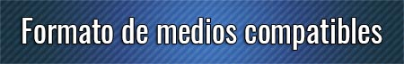 formato-de-medios-compatibles