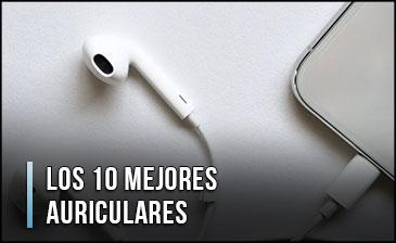 Los Mejores Auriculares – ¿Qué comprar? Comparativa, Top Calidad Precio, Buenos y Baratos (Agosto 2021)